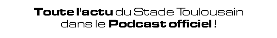 Podcast Stade Toulousain